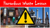 Hazardous Waste Lesson with Power Point, Worksheet, and Signs Activity