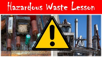 Hazardous Waste Lesson with Power Point, Worksheet, and Si