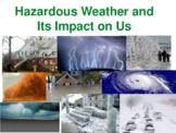 Hazardous Weather and Its Impact on Us
