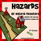 Hazards of Natural Disasters Complete Lesson Set Bundle (NGSS)