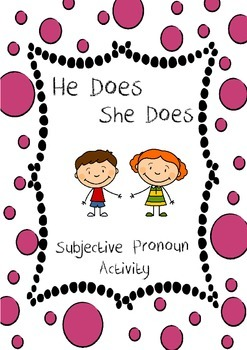 He Does She Does Subjective Pronoun Activity
