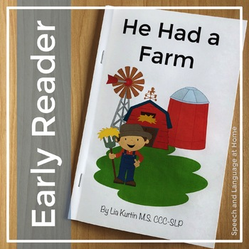 AAC Core Vocabulary Early Readers: He Had A Farm