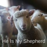 Bible Song: He Is My Shepherd