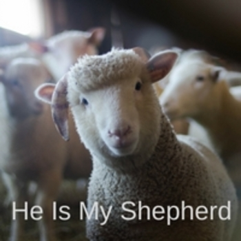 Bible Song: He Is My Shepherd