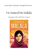 He Named Me Malala Viewing Guide and Project