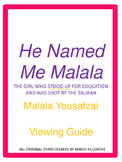 He Named Me Malala- Viewing Guide and related materials (N