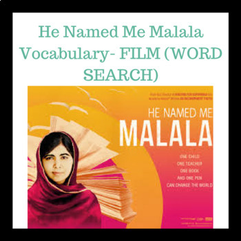 He Named Me Malala Vocabulary- FILM  (WORD SEARCH)