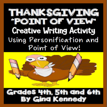 """Thanksgiving """"Point of View"""" Writing Project For Upper Elementary"""