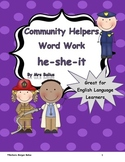 First Grade Word Work {Community Helper} Pronouns: He, She, It