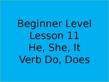 He, She, It, vebs Do and Does for beginners