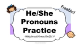 He/She Pronouns Practice