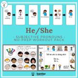 He/She - Subjective Pronouns No-Prep Workout Pack