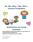 He, She, They + Has, Have + Common Vocabulary Worksheets for Young Learners