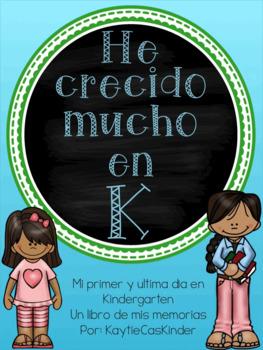 He crecido mucho en K! A Kindergarten Memory Book