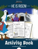 He is Risen! Activity Book (crucifixion and resurrection o