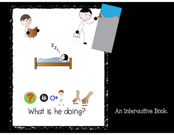 He is -ing: Interactive book
