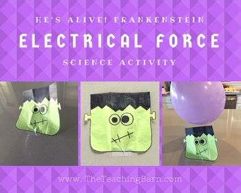 He's ALIVE!  Frankenstein Electrical Force Activity