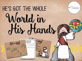 He's Got the Whole World in His Hands {Songs and Resources for Sunday School}