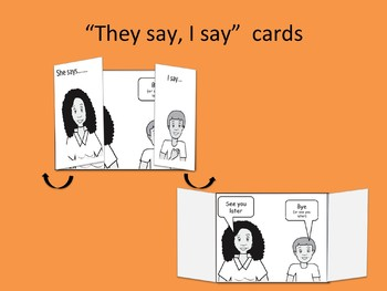He says, I say cards...help kids practice greeting and response