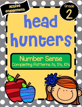 Head Hunters: Completing Patterns Ones, Fives, and Tens