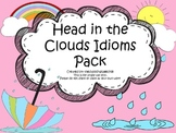 Head In The Clouds Idiom Activities
