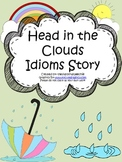 Head In The Clouds Idioms Story