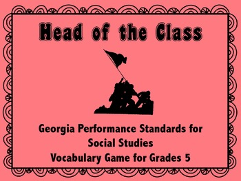 Head of the Class: Social Studies Vocabulary Card Game for Grade 5