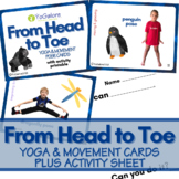 Distance Learning: Head to Toe Yoga & Movement Cards and A