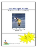 HeadBanger Nation - Youth Concussion Awareness Initiative  Grades 4-5