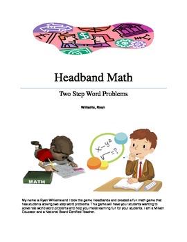 Headband Math: Two Step Word Problems Made Fun!