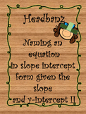 Headband (z) Activity- Writing the Equation in Slope Inter