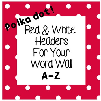 Headers for Your Word Wall!