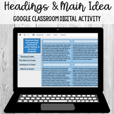 Headings (Main Idea/Details) TWO: Google Classroom Digital