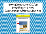 Text Structure- Headings, Titles, Subheadings, Subtitles