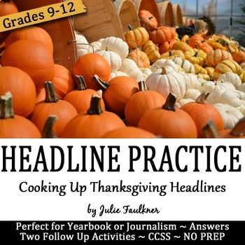 Headline Writing Practice for Yearbook or Newspaper, Thanksgiving Theme, NO PREP