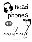 Headphones or Earbuds SIGN - Great for BYOD