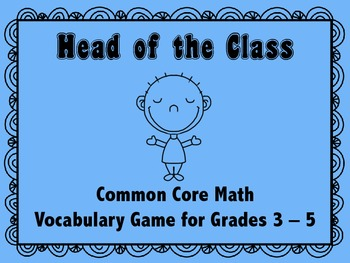Head of the Class: Math Vocabulary Card Game for Grades 3 - 5