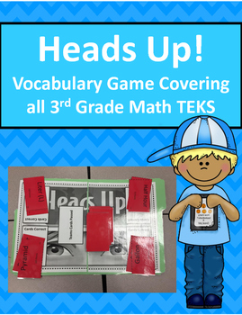 Heads Up! Vocabulary Game Covering all 3rd Grade Math STAAR TEKS