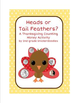 Heads or Tail Feathers?  A Thanksgiving Counting Money Activity