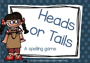Heads or Tails - A Spelling Game