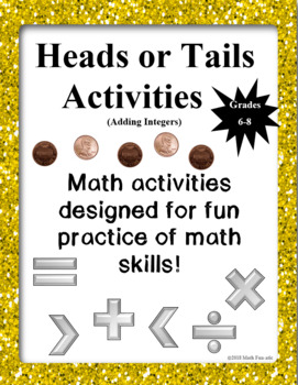 Heads or Tails Activities: Adding Integers