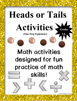 Heads or Tails Activities:  One-step Equations