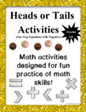 Heads or Tails Activities:  One-step Equations with Negatives