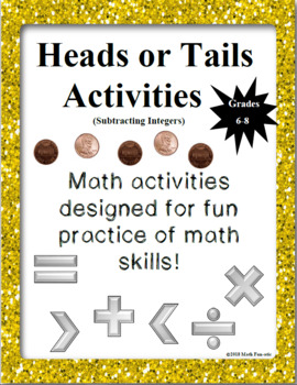 Heads or Tails Activities: Subtracting Integers
