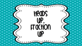 Heads up! Fraction Up!