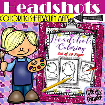 Headshots: Coloring or Clay Mat Pages Set of 28
