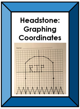 Headstone:  Graphing Coordinates