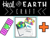 Heal The Earth Craft