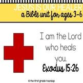 Healing Bible Unit