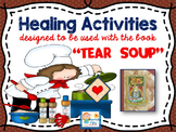 "Healing Grief and Loss Activities to accompany The ""TEAR S"
